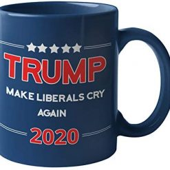 Funny Coffee Mug by Find Funny Gift Ideas | Make Liberals Cry Again Trump 2020 Coffee Mug | Republican Keep America Great Mug Make America Great Again Trump Mugs (Liberals Cry 2)