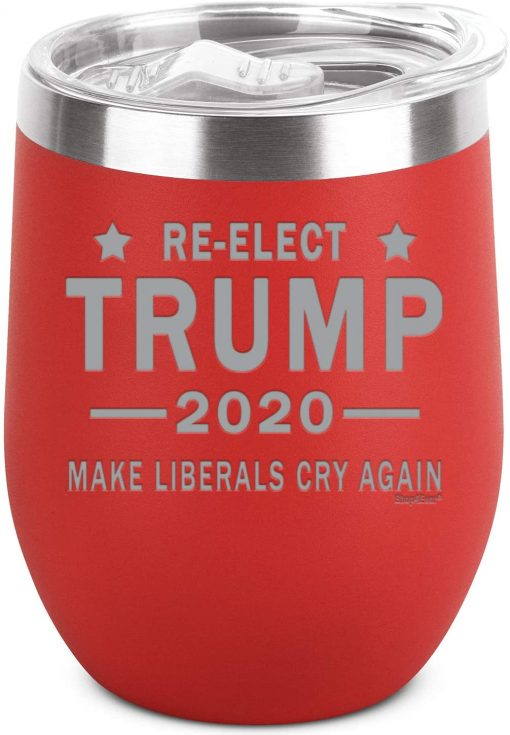 Shop4Ever Re-Elect Trump 2020 Make Liberals Cry Again Engraved Insulated Stainless Steel Wine Tumbler with Lid (12 oz, Red)